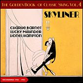 Skyliner (The Golden Book of Swing Vol. 4) (Brunswick & Decca Recordings 1938 - 1940) by Will Hudson