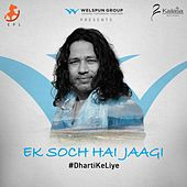Ek Soch Hai Jaagi de Kailash Kher