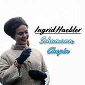 Ingrid Haebler - Schumann, Chopin von Ingrid Haebler