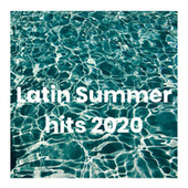 Latin Summer hits 2020 de Various Artists