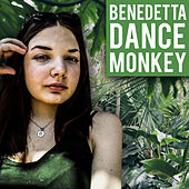 Dance Monkey (Cover Version) de Benedetta Biagini