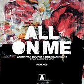 All on Me (Remixes) von Armin Van Buuren