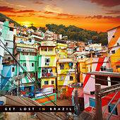 Get Lost in Brazil by Various Artists