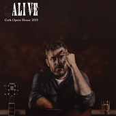 Alive (Live from Cork Opera House 2019) by Mick Flannery