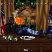 Sleepy Hallow Presents: Sleepy For President by Sleepy Hallow