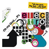 Oh My God...It's Electro House Vol. 4 by Various Artists