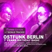 Ostfunk Berlin - 7 Years Birthday Bash! (iTunes + 7 Track Bonus Edition) by Various Artists