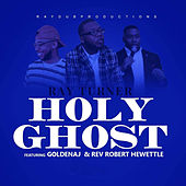Holy Ghost de Ray Turner