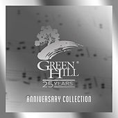 Green Hill 25 Years Anniversary Collection von Various Artists