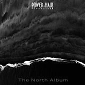 The North Album by Powerhaus