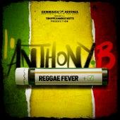 Reggae Fever de Anthony B