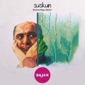 Suskun (Remix) von Bajar