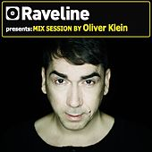 Raveline Mix Session By Oliver Klein von Oliver Klein