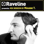 Raveline Mix Session By Mousse T. de Mousse T.