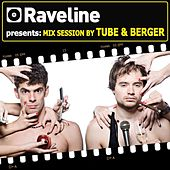 Raveline Mix Session By Tube & Berger di Tube & Berger
