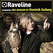 Raveline Mix Session By Dominik Eulberg by Dominik Eulberg