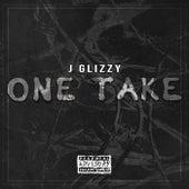 One Take de J Glizzy