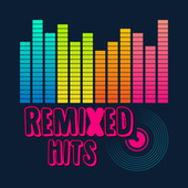 Remixed Hits fra Various Artists