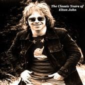 The Classic Years of Elton John de Elton John