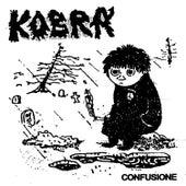 Confusione by Kobra