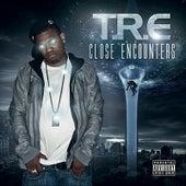 Close Encounters by T.R.E.
