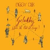 Gelukkig (Ben Ik Niet De Enige) van Diggy Dex