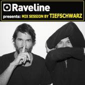 Raveline Mix Session By Tiefschwarz von Tiefschwarz