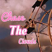 Chase The Clouds by Matx
