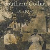 Southern Gothic de Ben Rice
