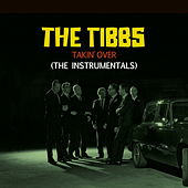 Takin' Over - The Instrumentals di The Tibbs