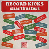 Record Kicks Chartbusters by Various Artists