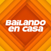Bailando En Casa by Various Artists