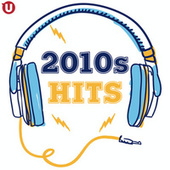 2010s Hits di Various Artists