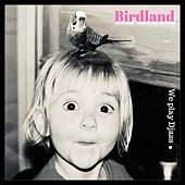 We Play Djass by Birdland