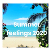 Summer feelings 2020 de Various Artists