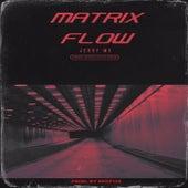 Matrix Flow de Jerry Mc
