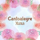 Cantoalegre - Xuxa von Xuxa Cantoalegre