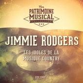 Les Idoles De La Musique Country: Jimmie Rodgers, Vol. 1 by Jimmie Rodgers