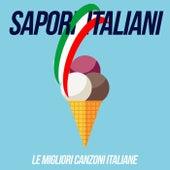 Sapori italiani (Le Migliori Canzoni Italiane) de Various Artists