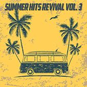 Summer Hits Revival, Vol. 3 (The Best Selection 30 Top Hits Oldies Music) by Various Artists