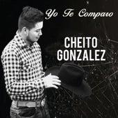 Yo Te Comparo de Cheito Gonzalez