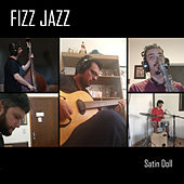 Satin Doll von Fizz Jazz
