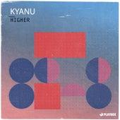 Higher von Kyanu