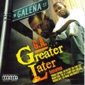 Greater Later de G.A.