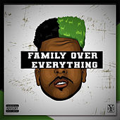 Family Over EveryThing by Des Cohen