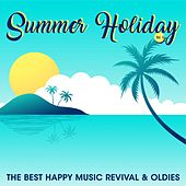 Summer Holiday, Vol. 5 (The Best Happy Music Revival & Oldies) by Various Artists