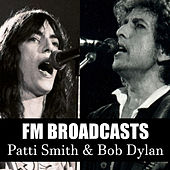 FM Broadcasts Patti Smith & Bob Dylan de Patti Smith