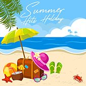 Summer Hits Holiday (The Best Oldies Summer Music) de Various Artists