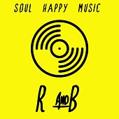 R&b Soul Happy Music von Various Artists