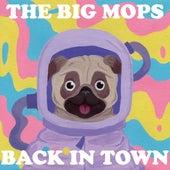 The Big Mops Back in Town de Line trip